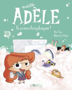 Mortelle Adèle Karmastrophique