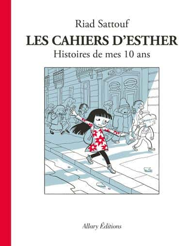 romans graphiques riad sattouf cahiers esther